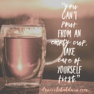 When our emotional cup is empty, we have very little left to give. It's so important to fill our own cups daily.
